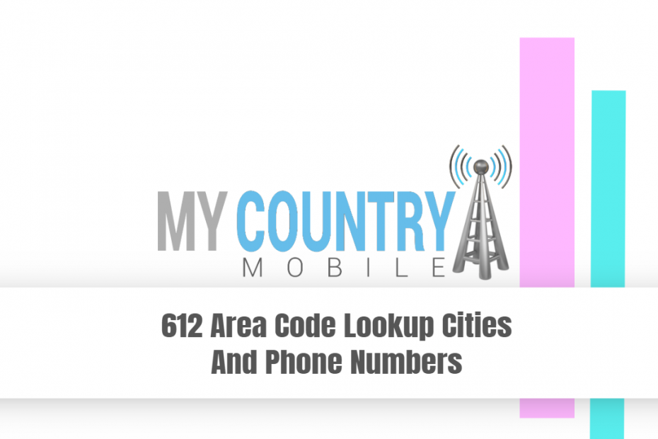 612 Area Code Lookup Cities And Phone Numbers - My Country Mobile
